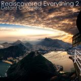 Rediscovered Everything 2: Distant Closeness - Progressive House & Trance