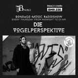 Bondage Music Radio - BMR 236 mixed by Die Vogelperspektive - 09.05.2019