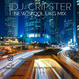 Dj Cripster - New Skool UKG Mix