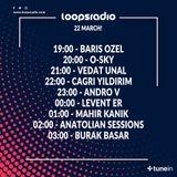 Mahir Kanık - Loops Radio Guest Mix (22-03-2019)