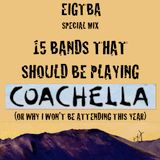 15 Bands That Should Be Playing COACHELLA