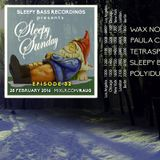 28-FEB-2016: Sleepy Bass Recordings Retrospective