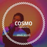 MIXTAPE #9: COSMO – AMORI RECENTI