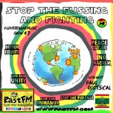 STOP THE FUSSING & FIGHTING - RastFM #LoveReggaeMusic Show #7 24/06/17