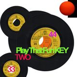 Play That Fun KEY #2