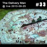 TDM @ live 2013-09-25 - Matter of Time (Ann Special #33)