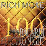 RICH MORE: BACARDI® ELECTRONIGHT 100