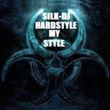 SILK-DJ HARDSTYLE MY STYLE PT1