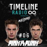 Merk & Kremont - Timeline Radio #06 (PINK IS PUNK GUESTMIX)