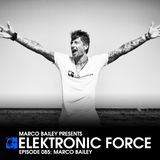 Elektronic Force Podcast 085 with Marco Bailey