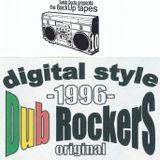 Dub Rockers (Original Digital Style 1996)