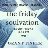 The Friday Soulvation 220319 with Grant Fisher