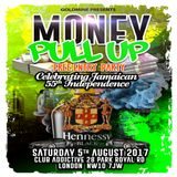 Money Pull up Party - 5th August , Club