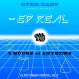 Over Easy presents - Ed Real Live @ Glastonbury 2017 - The Meeting Place Bar
