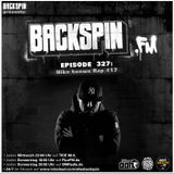 BACKSPIN FM # 327 - Niko knows Rap Vol. 17