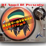 DJ Angel B! Presents: Afro - Reggae Sessions
