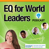 001 Welcome to EQ for World Leaders Podcast