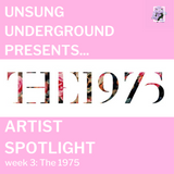 Artist Spotlight: The 1975 (part 3 with Vince Pikunic)