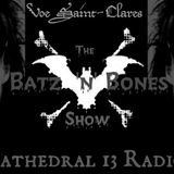 The Batz'n'Bones Show with Voe Saint-Clare (June)