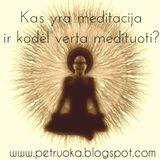 Kas yra meditacija ir kodėl verta medituoti?