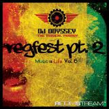 DJ Odyssey - Regfest Part 2. Music Is Life Vol. 6 (Mix)(December, 2015)