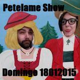 PETELAME SHOW 18012015