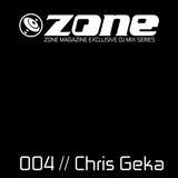 Zone Magazine Exclusive DJ Mix Series 004 Chris Geka [France]