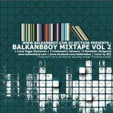 Balkan b-boy mixtape volume 2 ( Crazy Digga|Funkonami1| Manifesto)