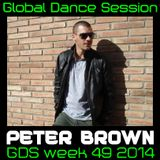Global Dance Session Week 49 2014 Cheets With Peter Brown