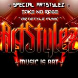 "Special ArtStylez - "" ArtStyle Punk "" Mixed By Take No Rage"