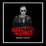 Select Vibes 2.5 Birthday Edition