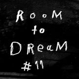 Room To Dream #11