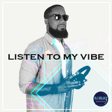Listen To The Vibe #23 (Rnb, Soul 2018)