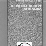 Andrea Nicolussi Golo - Di roccia di neve di piombo - Recensione radiofonica