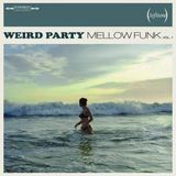 MELLOW FUNK 07-08-2014 COMPILED BY LKT