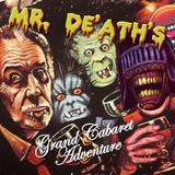 Mr. De'ath's Grand Cabaret Adventure