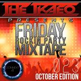 [THETKAEO] Friday Rockin Party Mixtape - 023