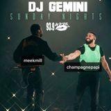 DJ GEMINI LIVE ON 93.9 WKYS SUNDAY NIGHTS (MEEK MILL & DRAKE EDITION)