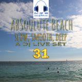 AbSoulute Beach 31 - slow, smooth, deep - A DJ LIVE SET