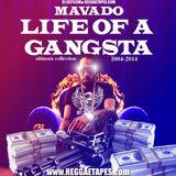 DJ DOTCOM_PRESENTS_MAVADO_LIFE OF A GANGSTA_MIX (ULTIMATE COLLECTION 20004-2014)