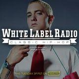 White Label Radio Ep. 260