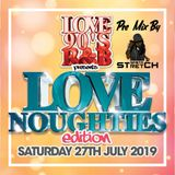 Love 90s Presents The Love Noughties Edition Pre Mix