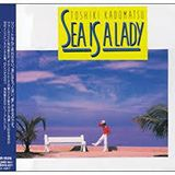 NHK FM 夜のプレイリスト「SEA IS A LADY」