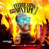 AFRO EVERBLAZING MIXTAPE HOSTED BY DJ DEMO