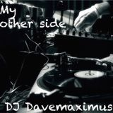 DJ Davemaximus - My other side
