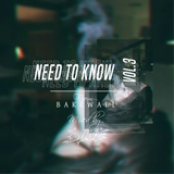 """Need To Know"" from BAKEWALL. #3"