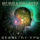 Mrö Mend & Axell Astrid - GEOMETRY II