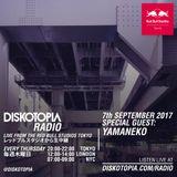 Diskotopia Radio 7th September 2017 w/ Yamaneko
