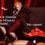 Neil & Debbie (aka NDebz) Podcast #41.5 - No Capes  (Full music version)