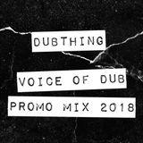 """Voice of Dub"" Promo Mix 2018"